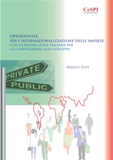 Opportunità per l'internazionalizzazione delle imprese. La nuova legge per la cooperazione allo sviluppo